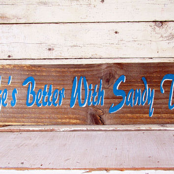 Outdoor Beach Theme Rustic Wood Wall Signs funny Sayings Quote, Lifes Better With Sandy Toes