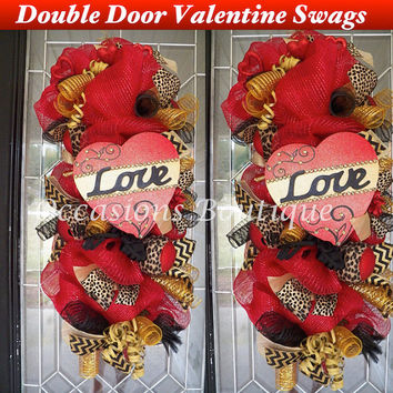 Double Door Valentine Swags, Valentine's Wreath, Valentine Decoration, Door Hanger, Whimsical Wreaths, Made to Order