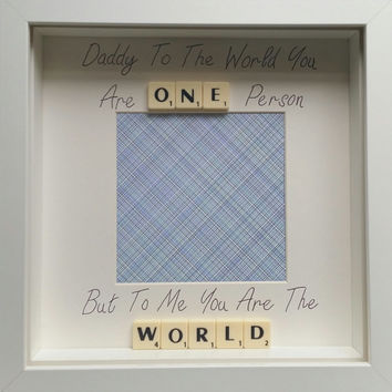 Dad Daddy To the world you are one person but to me scrabble personalised handmade scrabble photo frame custom birthday fathers day gift