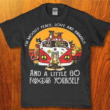 I'm mostly peace love and animals and a little go f yourself Unisex t-shirt