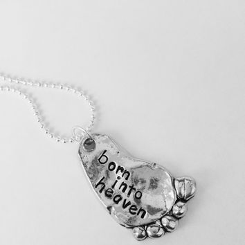 Born into heaven necklace, pewter baby foot, miscarriage, stillbirth, baby memorial, remembrance, memorial, gift