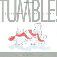 TUMBLE!: A Little Book About Having It All by Maria van Lieshout (2010-10-26)