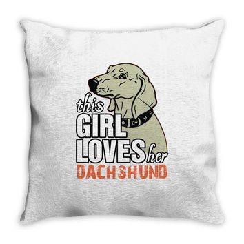 This Girl Loves Her Dachshund Throw Pillow