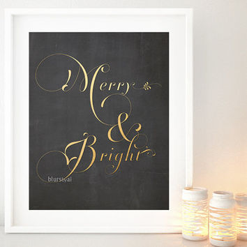 "Christmas printable art: ""Merry and bright"" flourish gold christmas decor, holiday printable decor, gold and chalkboard art print -  chp058"