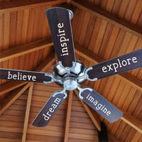 Fan Word Decals- by Decor Designs Decals, Fan Blade Decals | Inspire Believe Explore Imagine Dream | Wall Decal | Fan Word Decals | Ceiling Fan Decal | Decal H11