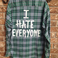 """Plaid flannel """"I Hate Everyone"""" hand painted shirt // soft grunge"""