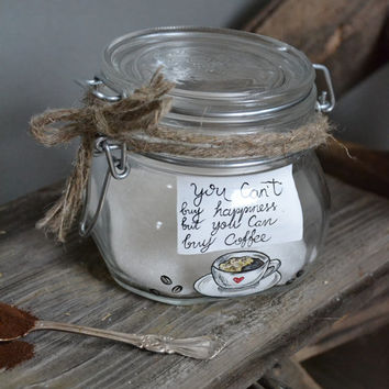 Hand Painted Storage Glass Jar wedding favor or birthday gift for a friend Coffee Lover