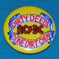 Vintage 80s AC/DC Dirty Deeds Done Dirt Cheap Button Pinback Badge Pin
