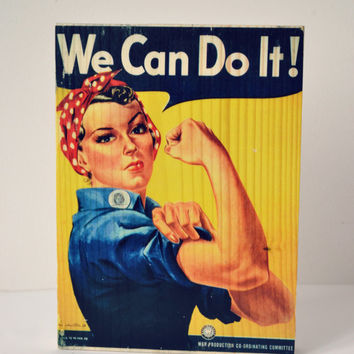 We Can Do It/ Propaganda Poster On Wood/ Retro Wooden sign/Modern Wall Decor On Wood/ Handmade Print On Wood/Rosie the Riveter Poster