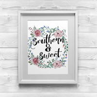 Printable Southern Art | Southern and Sweet | 8x10 Printable Art | Printable Wall Art | Printable Home Decor