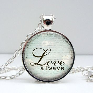 Love Always Necklace - Handwriting Jewelry - Memorial Necklace - Mommy Jewelry