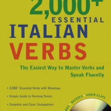 Living Language 2000+ Essential Italian Verbs: The Easiest Way To Master Verbs And Speak Fluently! (Living Language 2000+ Essential Verbs)