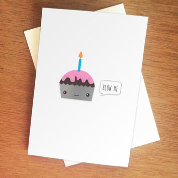 Funny and Cute Birthday Card - Blow me