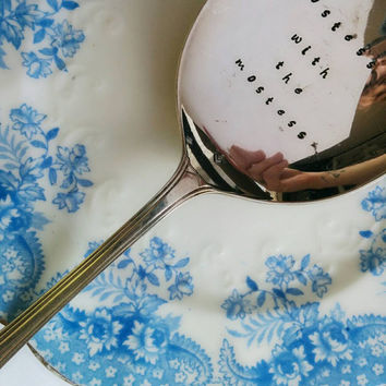 Hostess with the Mostess Hand Stamped Engraved Vintage Serving Spoon