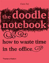Thames  Hudson Publishers     Essential illustrated art books   The Doodle Notebook