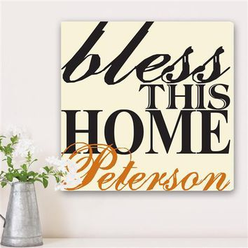 Bless This Home Canvas Sign Free Personalization