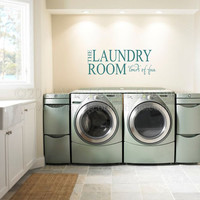 Laundry Room Wall art wall decal wall quote vinyl lettering vinyl wall quote Loads of fun