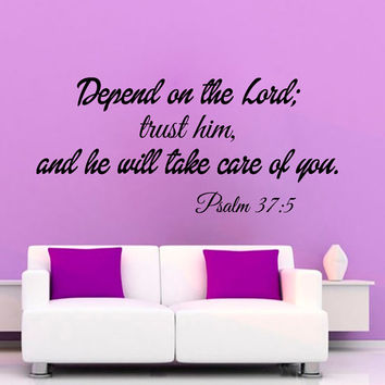 Psalm 37:5 Wall Decals Depend On The Lord Wall Quotes God Verses Vinyl Decal Sticker Home Decor Words Art Mural Nursery Room Decor KG690