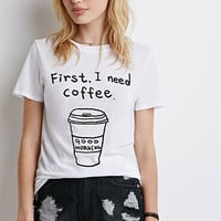 I Need Coffee Tee