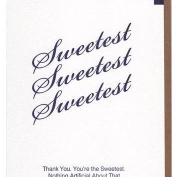 You're the Sweetest Sugar Packet Card