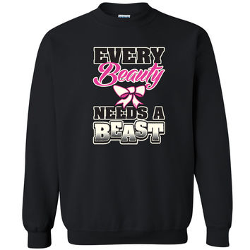 Every Beauty Needs a Beast Unisex Crewneck Couple Matching Sweatshirt