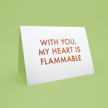 On Sale Cute Valentine's Day Card w/ Envelope - 5x7 debossed - With you, my heart is flammable