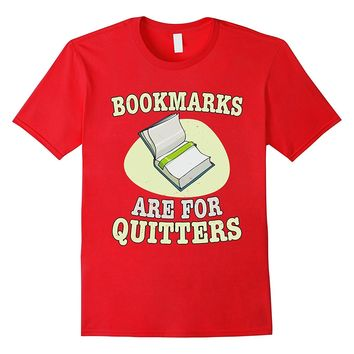 Funny Book Novel Lovers Reading Bookmarks Literature T Shirt
