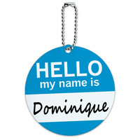 Dominique Hello My Name Is Round ID Card Luggage Tag