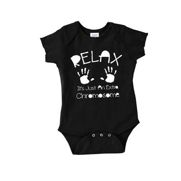 Relax It's Just An Extra Chromosome baby onepiece sleeper down syndrome awareness mom newborn child romper t shirt 2t 3t onesis dad mommy
