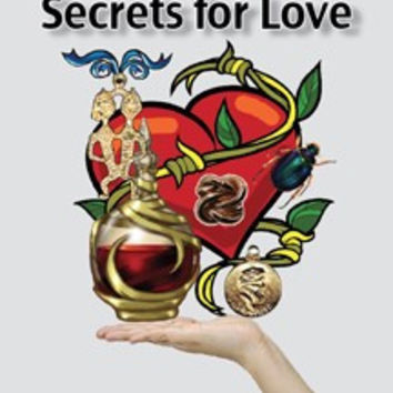 Magical Charms, Potions and Secrets for Love