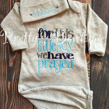 Newborn boy coming home outfit For this Little boy I or we have Prayed gown and hat -- take home outfit -- For this child I have prayed