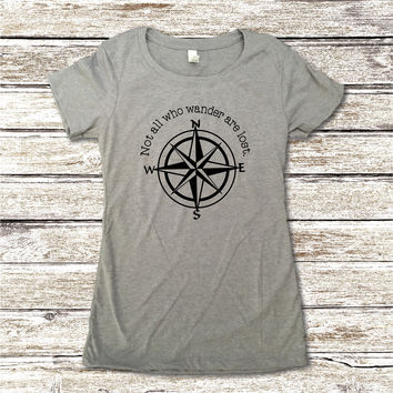 Not All Who Wander Are Lost Woman's Tee