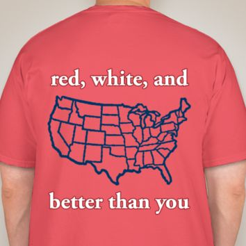 Red White & Better Than You Short Sleeve