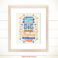 Funny Cross stitch pattern PDF -If you Dream Big Enough Anything can come True -Xstitch Instant download - Modern Colorful love Typographic