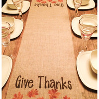 "Burlap Table Runner  12"", 14"" & 15"" wide with Give Thanks and a leaf row below"