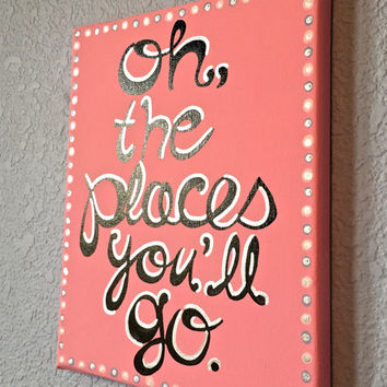 Oh, The Places You'll Go Canvas Quote Painting Wall Decor