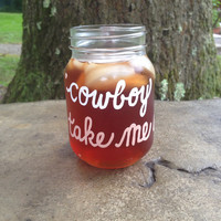 NEW Cowboy Take Me Away painted jar Dixie by PinkPoodleDesignsInc