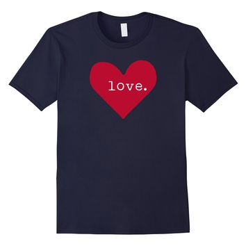 Cute Valentine's Day Heart Shirt - Love Shirt