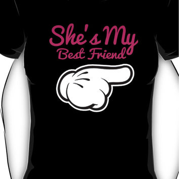 SHE'S MY BEST FRIEND Women's T-Shirt