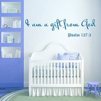 Wall Decals I am a gift from God Bible Verse Psalm 127:3 Quote Inspiration Girl Boy Nursery Vinyl Decal Sticker Home Décor Living Children's Baby Room Murals M85