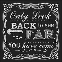 Look Back Distressed Chalkboard Inspirational Typography Black & White Canvas Art by Pied Piper Creative - Walmart.com