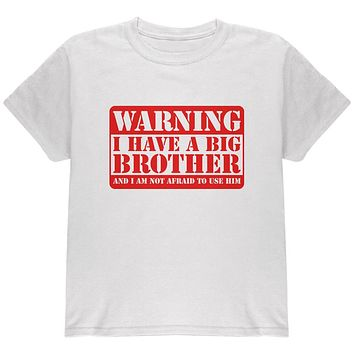 Warning Big Brother Youth T Shirt