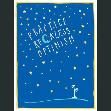 Practice Reckless Optimism Poster