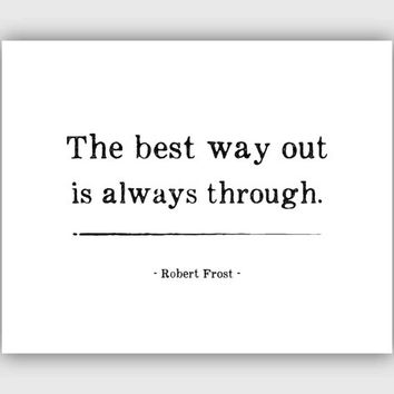 Inspirational Quote Print, Typography, Robert Frost