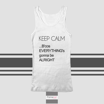 Keep Calm Motivational Quote Tank Top. Men and Women. Unisex