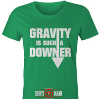 Gravity T-Shirt Such A Downer Shirt - Geek T-Shirts Science Physics Tee Force Shirts