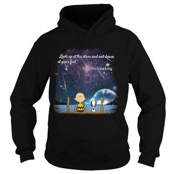 Snoopy and charlie brown look up at the stars and not down at your feet stephen hawking shirt Hoodie