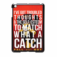 Fall Out Boy Watch A Catch Quote iPad Mini 2 Case