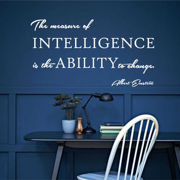 Measure of Intelligence Decal | Albert Einstein Quote | Vinyl Wall Lettering