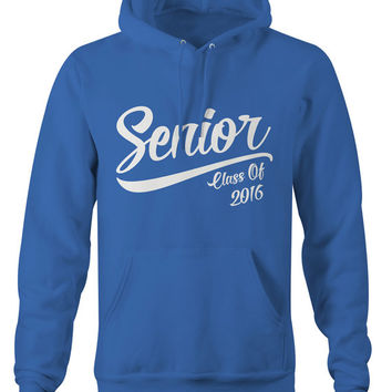 Men's Senior Class 2016 Hoodie Graduation Graduate Gift Idea Seniors '16 Sweatshirt